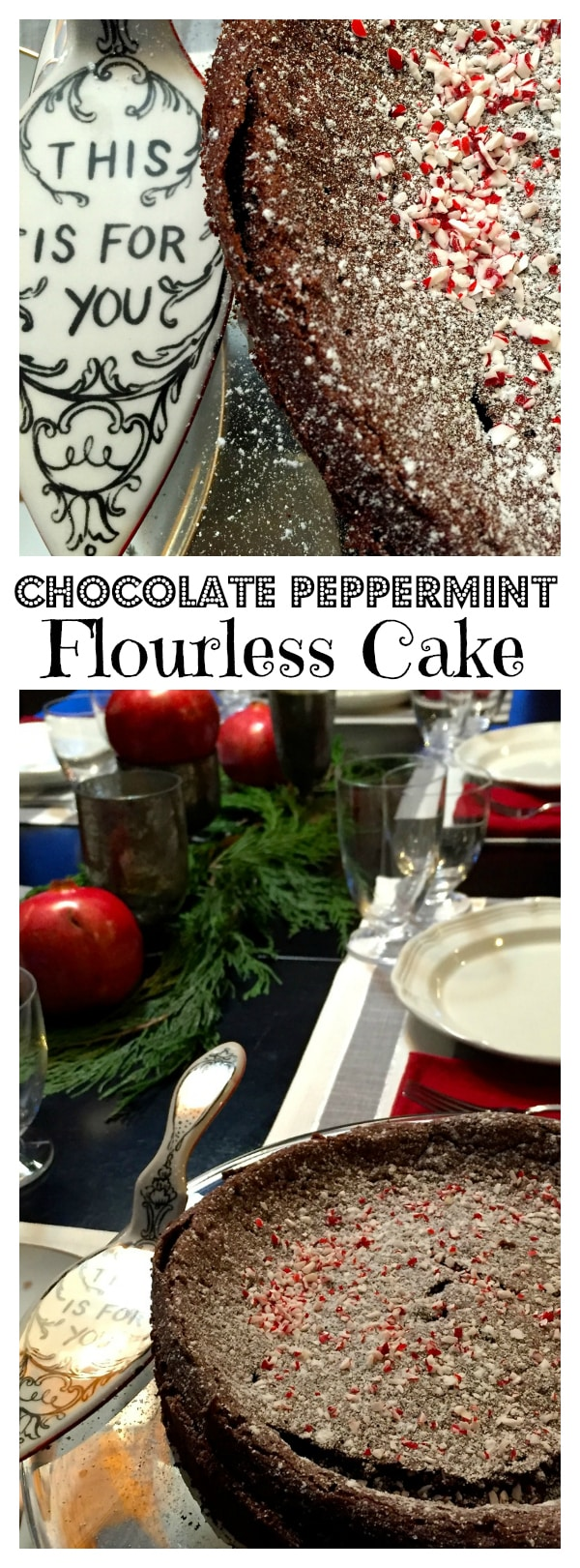 Chocolate Peppermint Flourless Cake for holiday entertaining