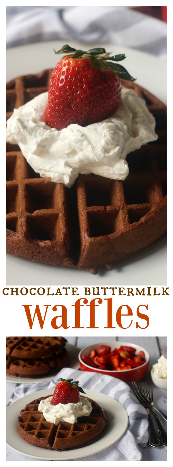These Chocolate Buttermilk Waffles are delicious served for breakfast, brunch, lunch, or dinner. Top it off with fresh strawberries and whipped cream!