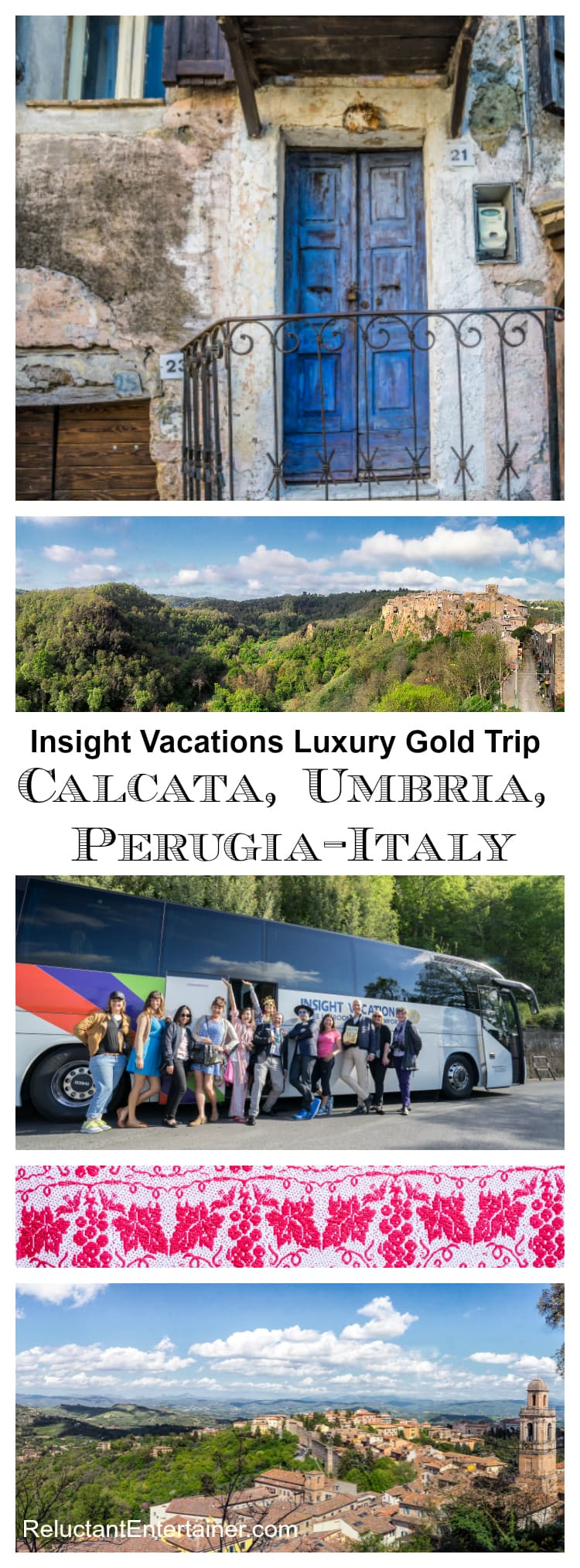 Insight Vacations Luxury Gold trip to Italy: Calcata, Umbria, Perugia | ReluctantEntertainer.com
