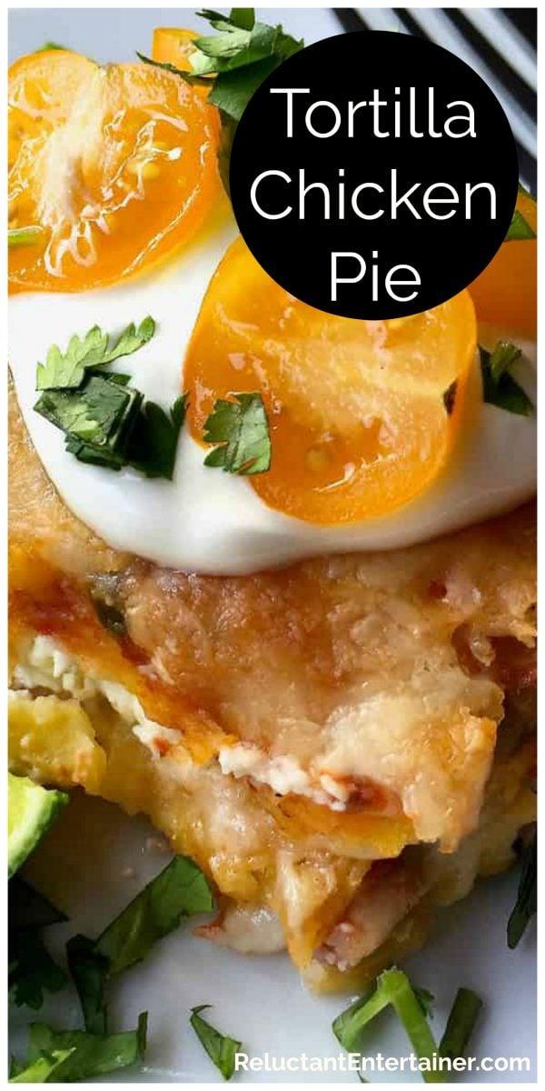 cheesy chicken torilla pie