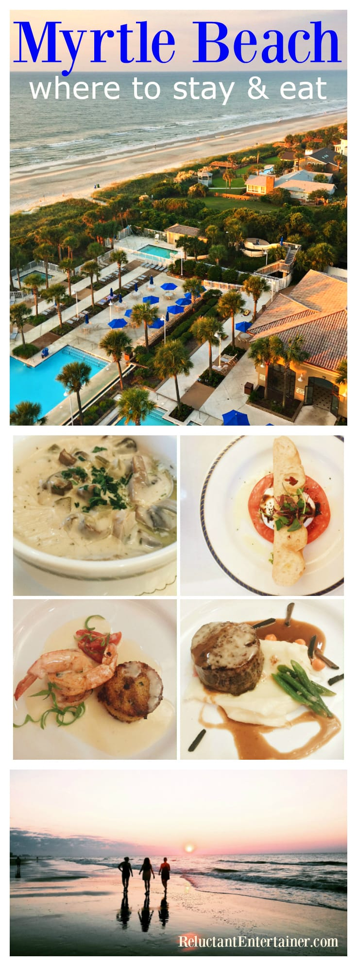 Myrtle Beach: Where to Stay and Eat