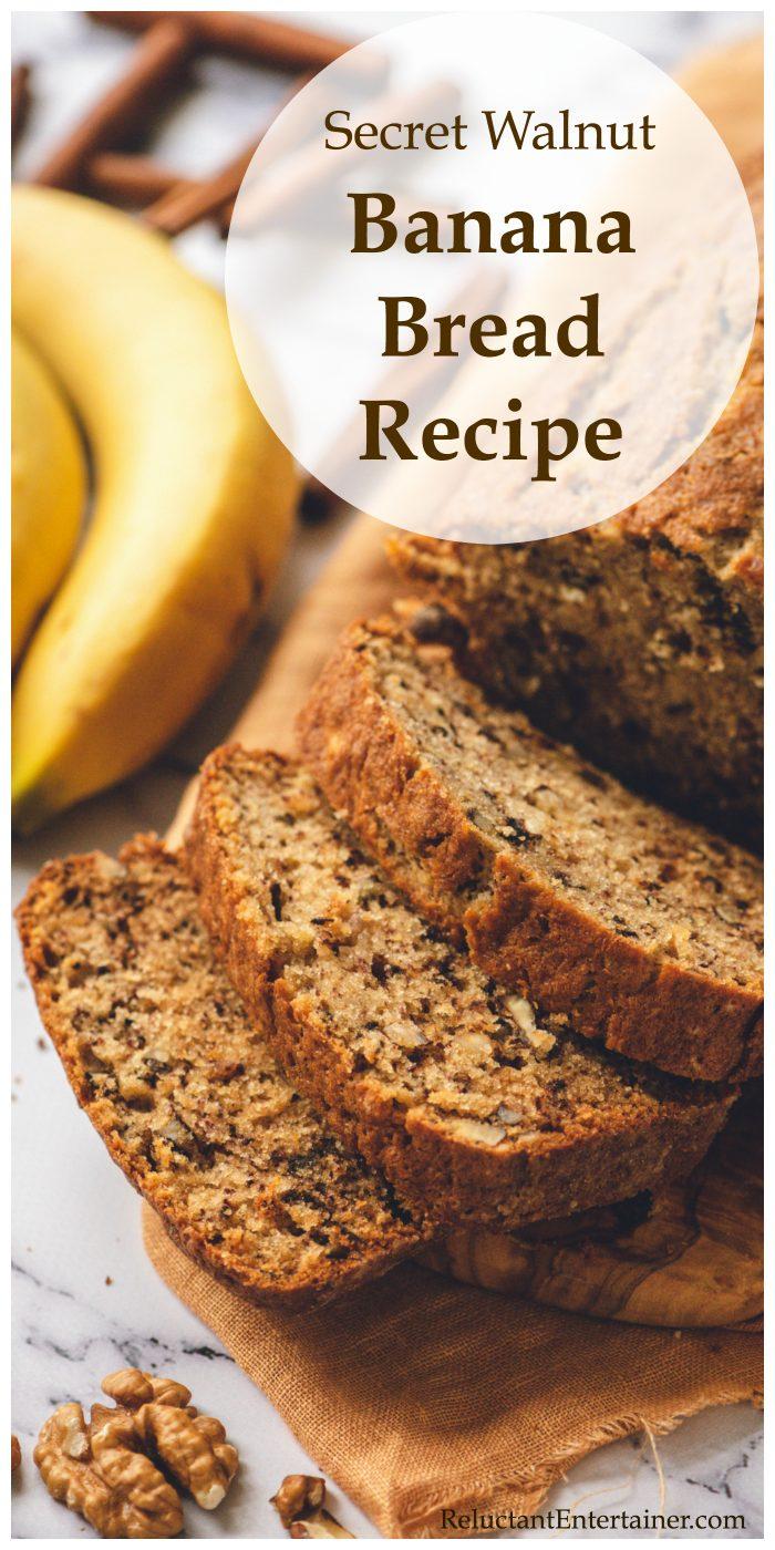 Secret Walnut Banana Bread