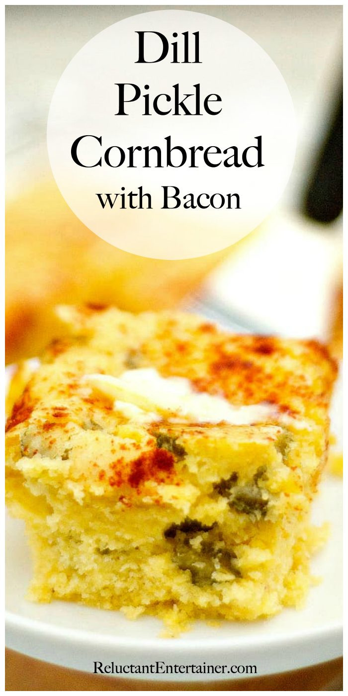 Dill Pickle Cornbread with Bacon Redcipe
