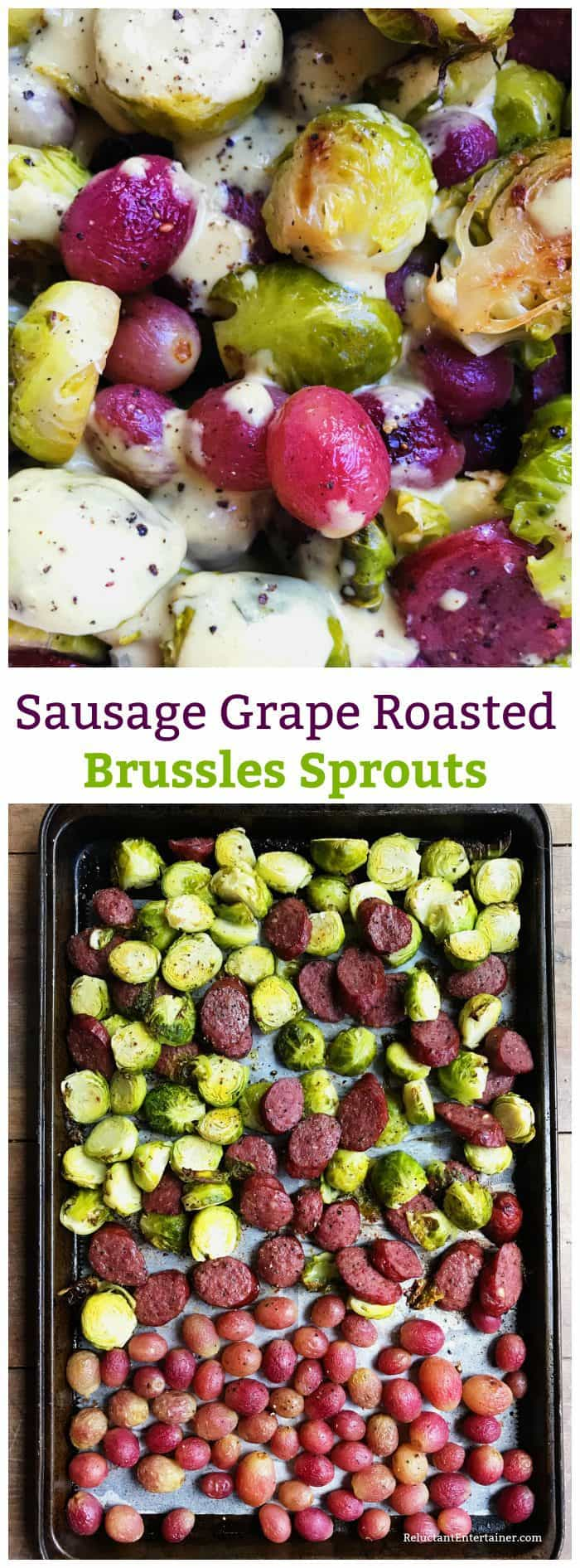 Sausage Grape Roasted Brussles Sprouts