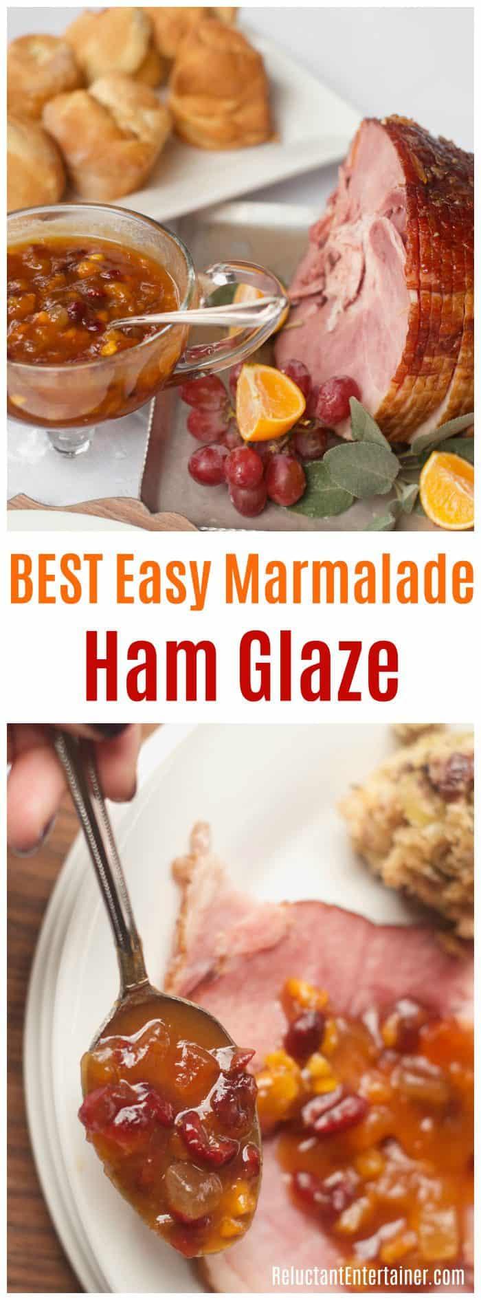 BEST Easy Marmalade Ham Glaze Recipe for holiday entertaining