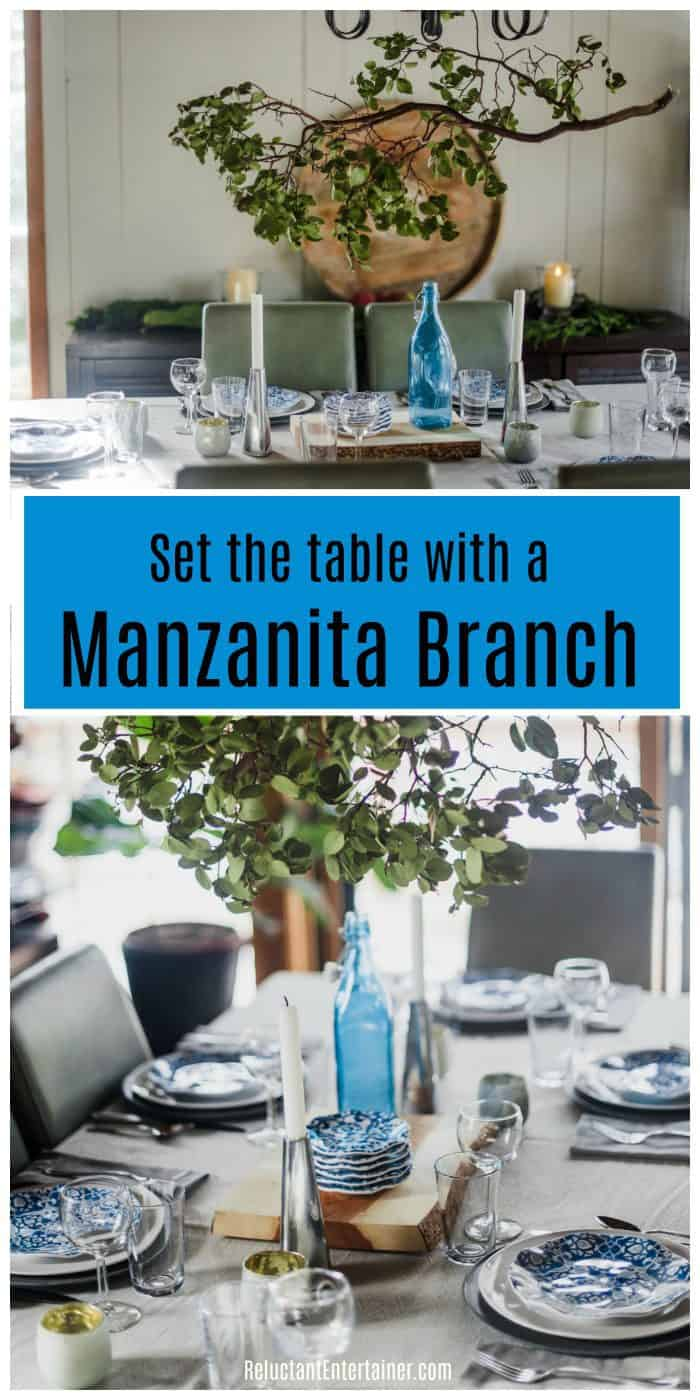 Set the table with a manzanita branch