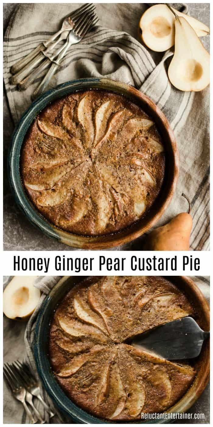 Best EVER Honey Ginger Pear Custard Pie