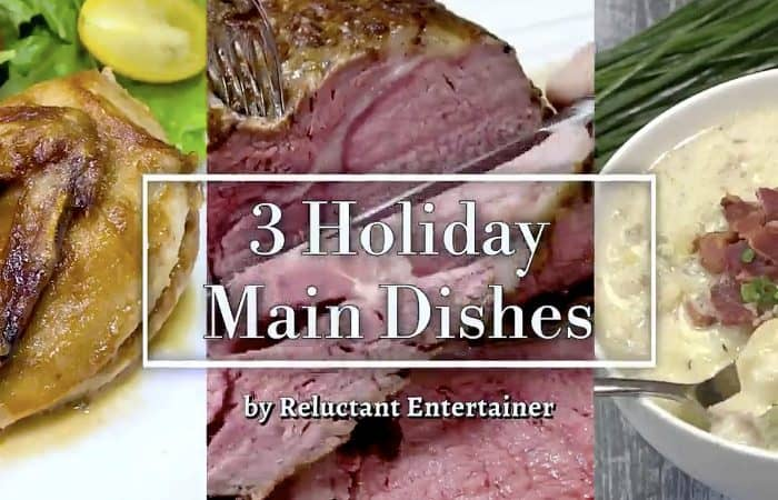 3 Holiday Main Dishes