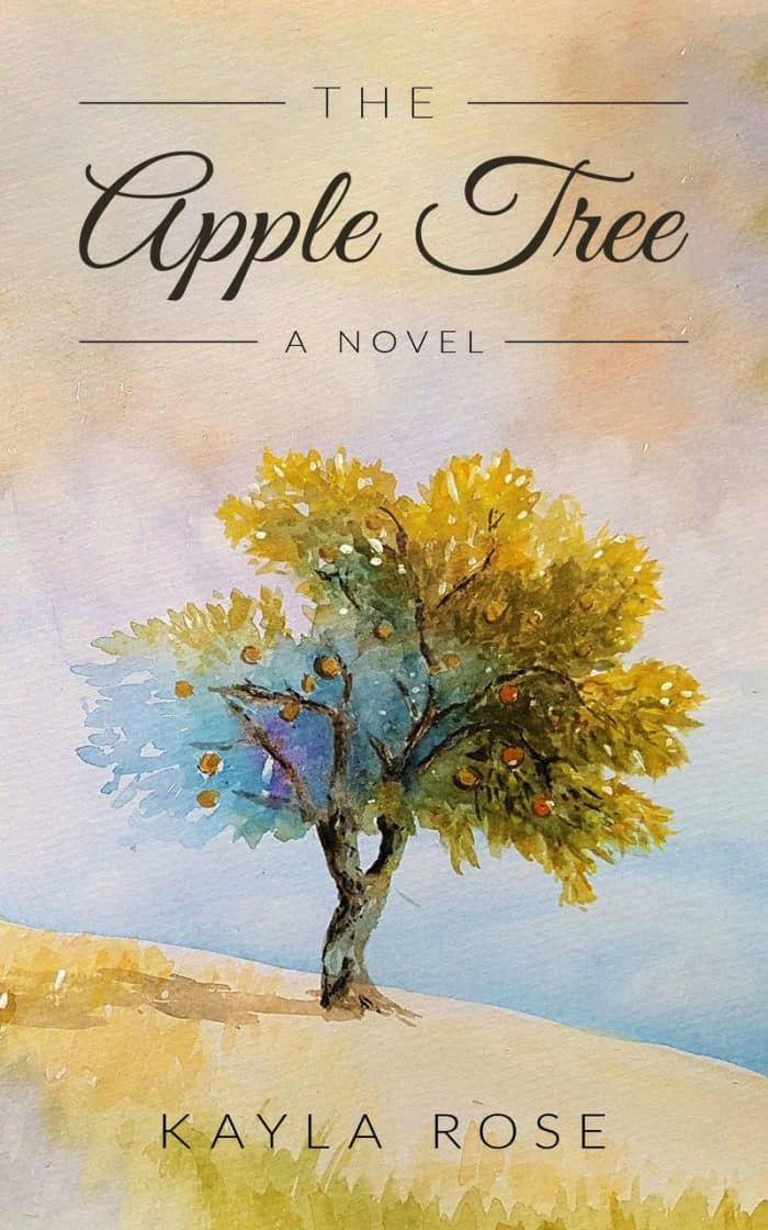 a book cover: The Apple Tree by Kayla Rose (a beautiful applle tree on a hillside)