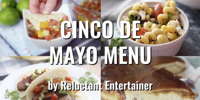 Easy Cinco de Mayo MENU #cincodemayo #mexicanfeast #menu #cincodemayomenu