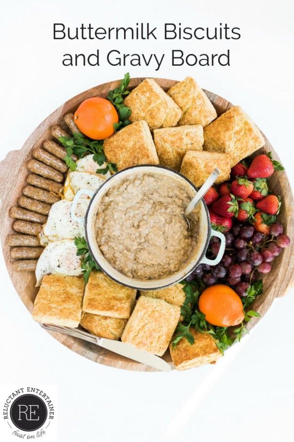 a Buttermilk Biscuits and Gravy Breakfast Board