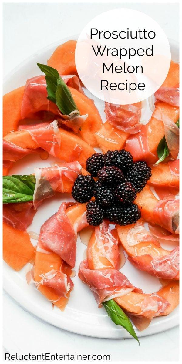beautiful plate of Prosciutto-Wrapped Melon Recipe