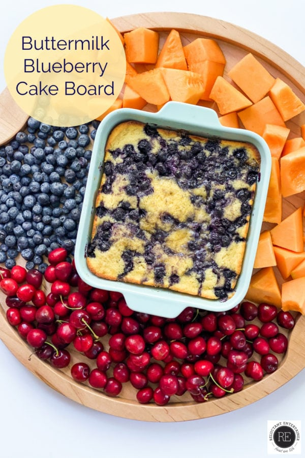 fruit board with a blueberry buttermilk cake