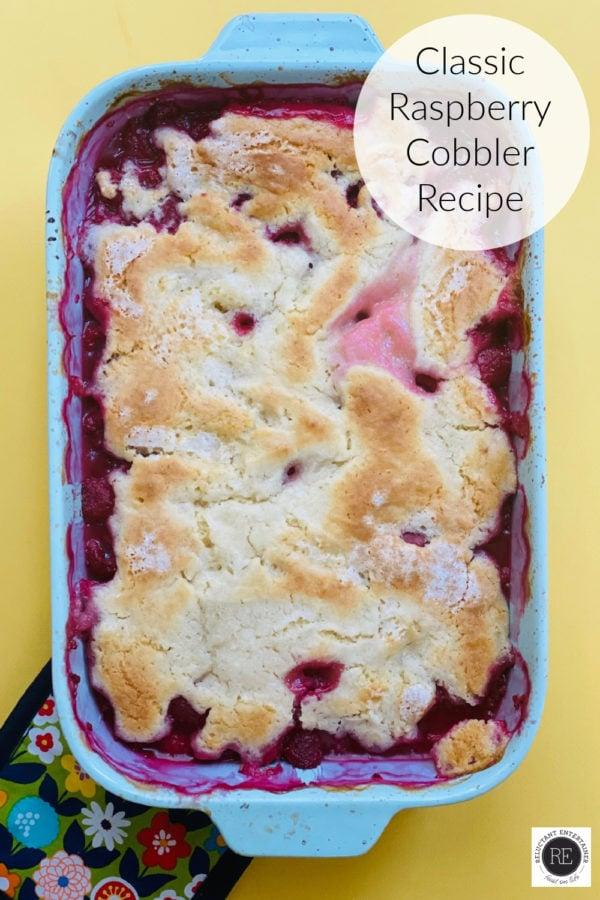 BEST Classic Raspberry Cobbler Recipe