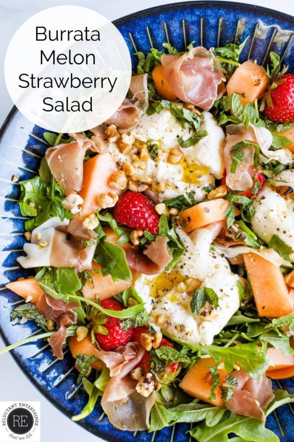a beautiful Burrata Melon Strawberry Salad