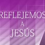 Reflejemos a Jesús – Elena G. White
