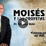 18-09-2014 – Moisés y los Profetas – Pr. Stephen Bohr