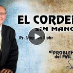 15-09-2014 – El Cordero Sin Mancha – Pr. Stephen Bohr