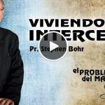 19-09-2014 – Viviendo sin Intercesor – Pr. Stephen Bohr