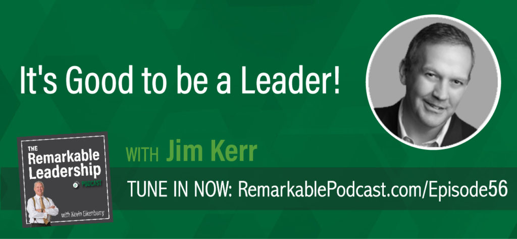 Jim Kerr, one of today's foremost thinkers on organizational design and culture transformation, joins Kevin to talk about culture creation in your organization and how leaders at all levels can use stories to engage and create buy-in. He also shares some insights from his latest book, It's Good to Be King. Jim focuses on the fundamentals of steady of responsible leadership and the importance of these lessons as you continue your leadership journey