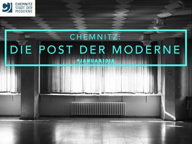Die Post der Moderne: Was im Januar in Chemnitz geschah.
