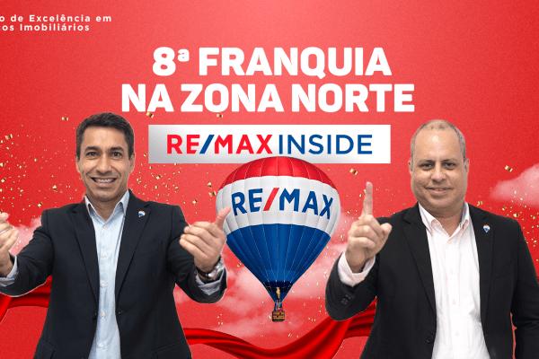 RE/MAX Inside: maior franquia imobiliária do mundo inaugura mais uma unidade na Zona Norte do Rio