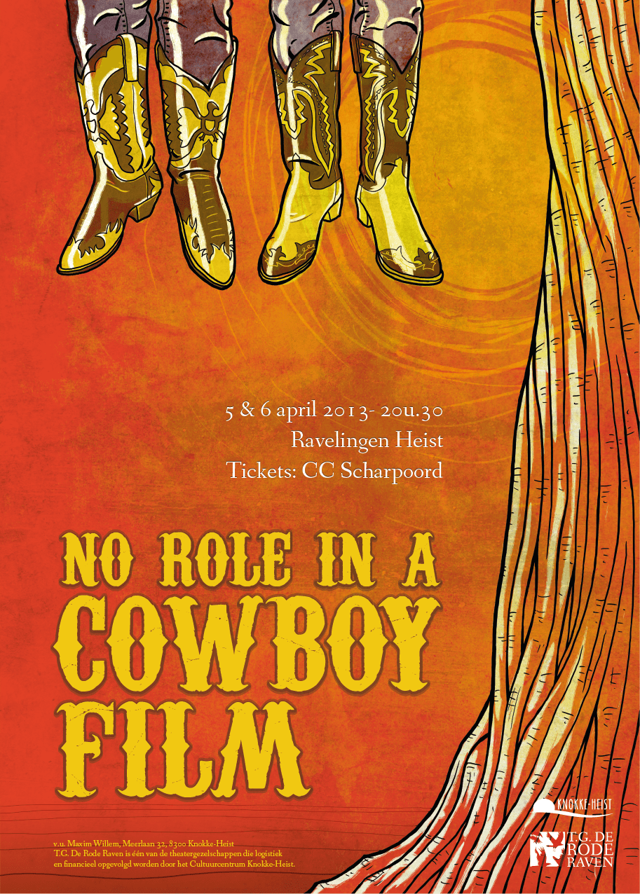 Theatre posters: No Role in a Cowboyfilm