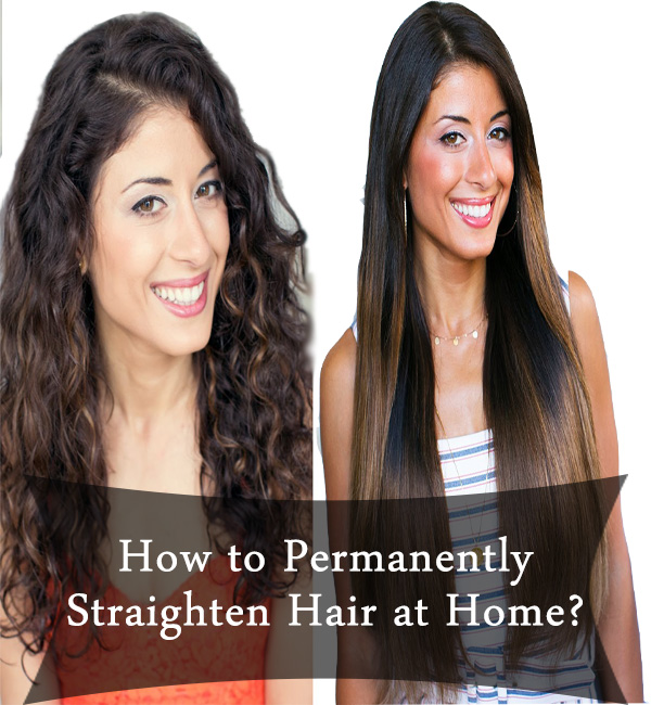 How To Permanently Straighten Hair At Home Remedies Lore