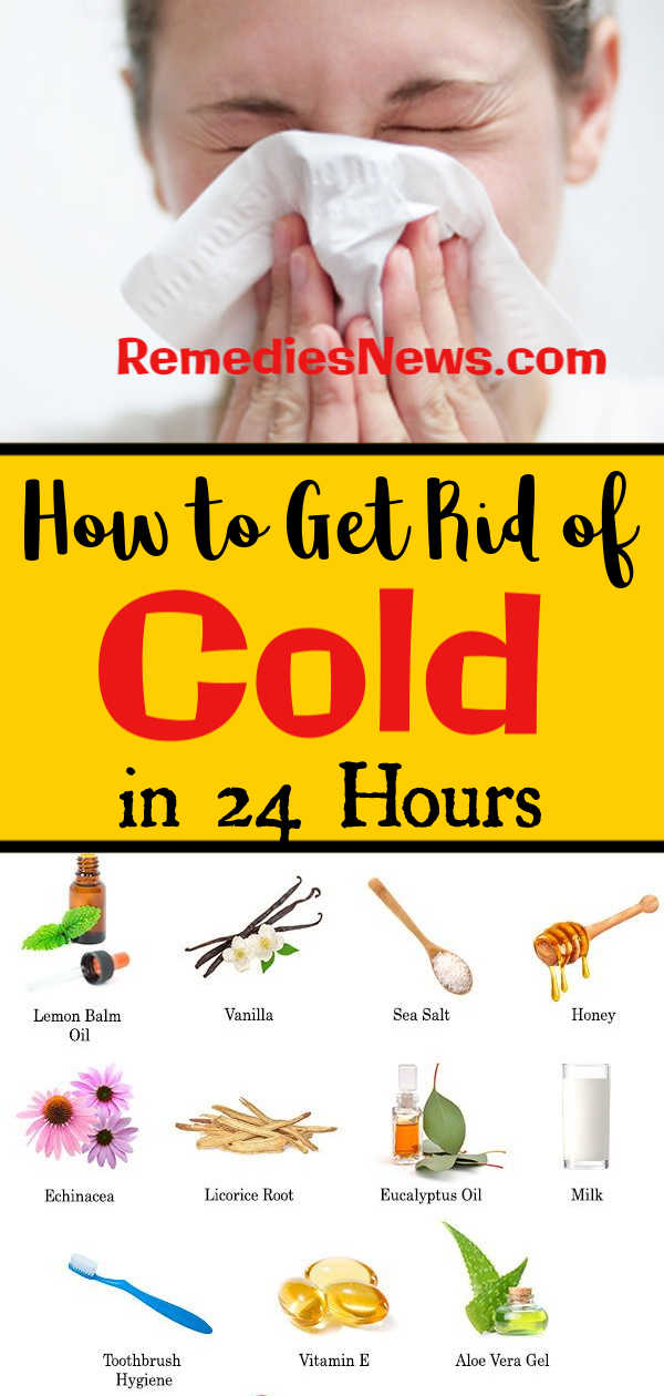 3 Best Cold and Influenza Home Remedies: How to Ge Rid of Cold in 24 hours