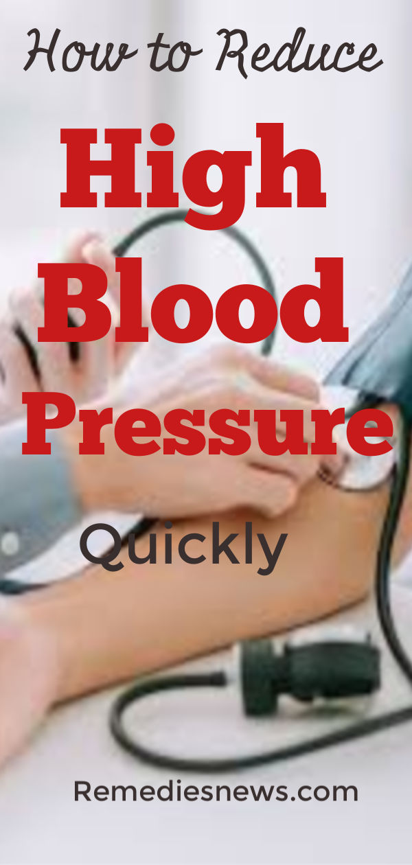 How to Reduce High Blood Pressure Quickly at Home