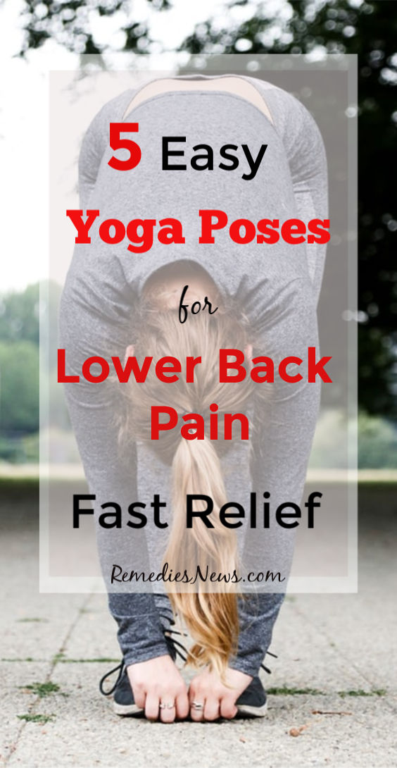5 Easy Yoga Poses for Back Pain Relief at Home - How to Relieve Lower Back Pain While Sleeping: 7 Best Natural Treatment