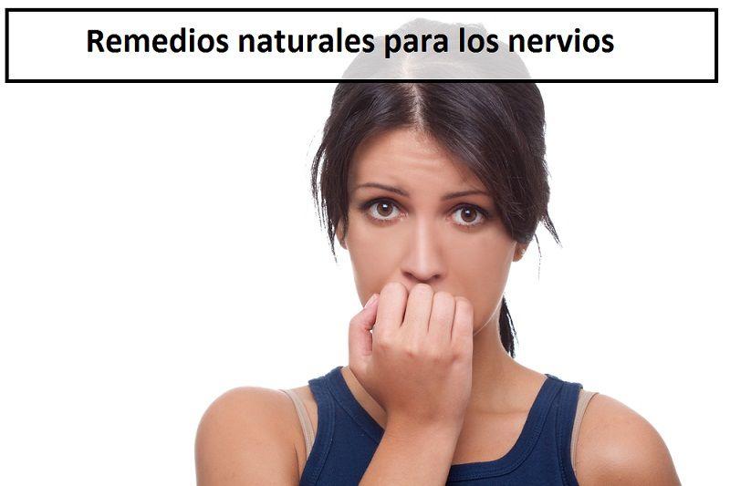 Remedios naturales para los nervios