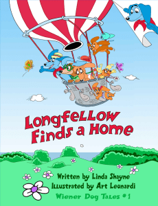 Longfellow Finds A Home: (a children's book) (Wiener Dog Tales)