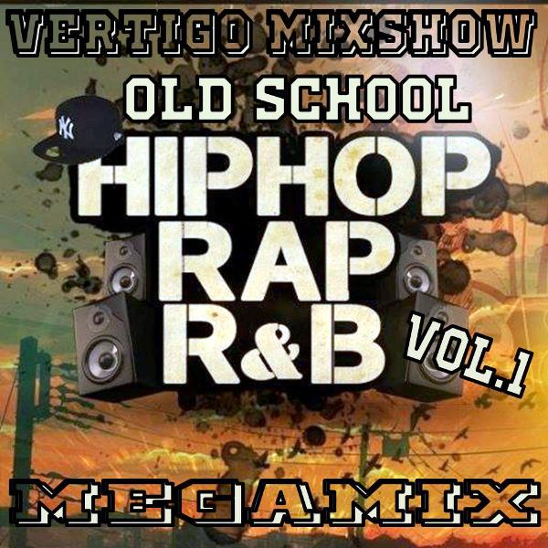 Vertigo MixShow Old School Vol.1 (Hip Hop, Rap, R&B)