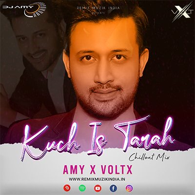 kuch is tarah chillout amy x voltx