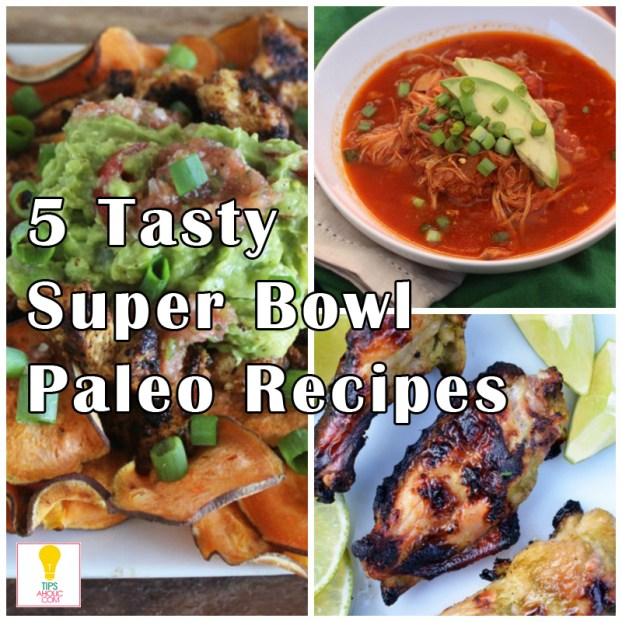 Tipsaholic - 5 Tasty Super Bowl Paleo Recipes