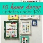 10 Home Decor Updates Under $20 - Tipsaholic.com