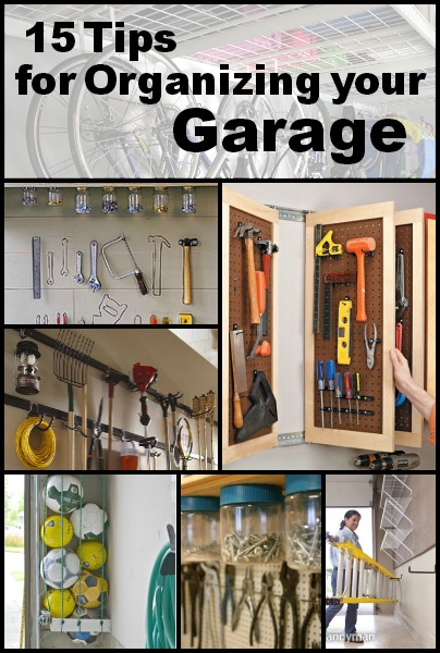 15 Tips for Organizing Your Garage   Tipsaholic.com #home #organization #garage #storage #solutions #cleaning