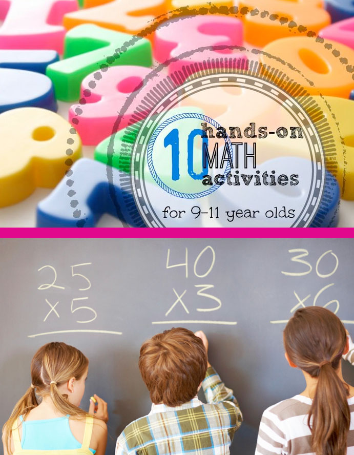 Hands-On Math Activities for 9-11 Year Olds - tipsaholic