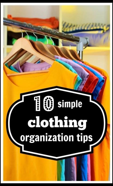 10 Simple Clothing Organization Tips - Tipsaholic