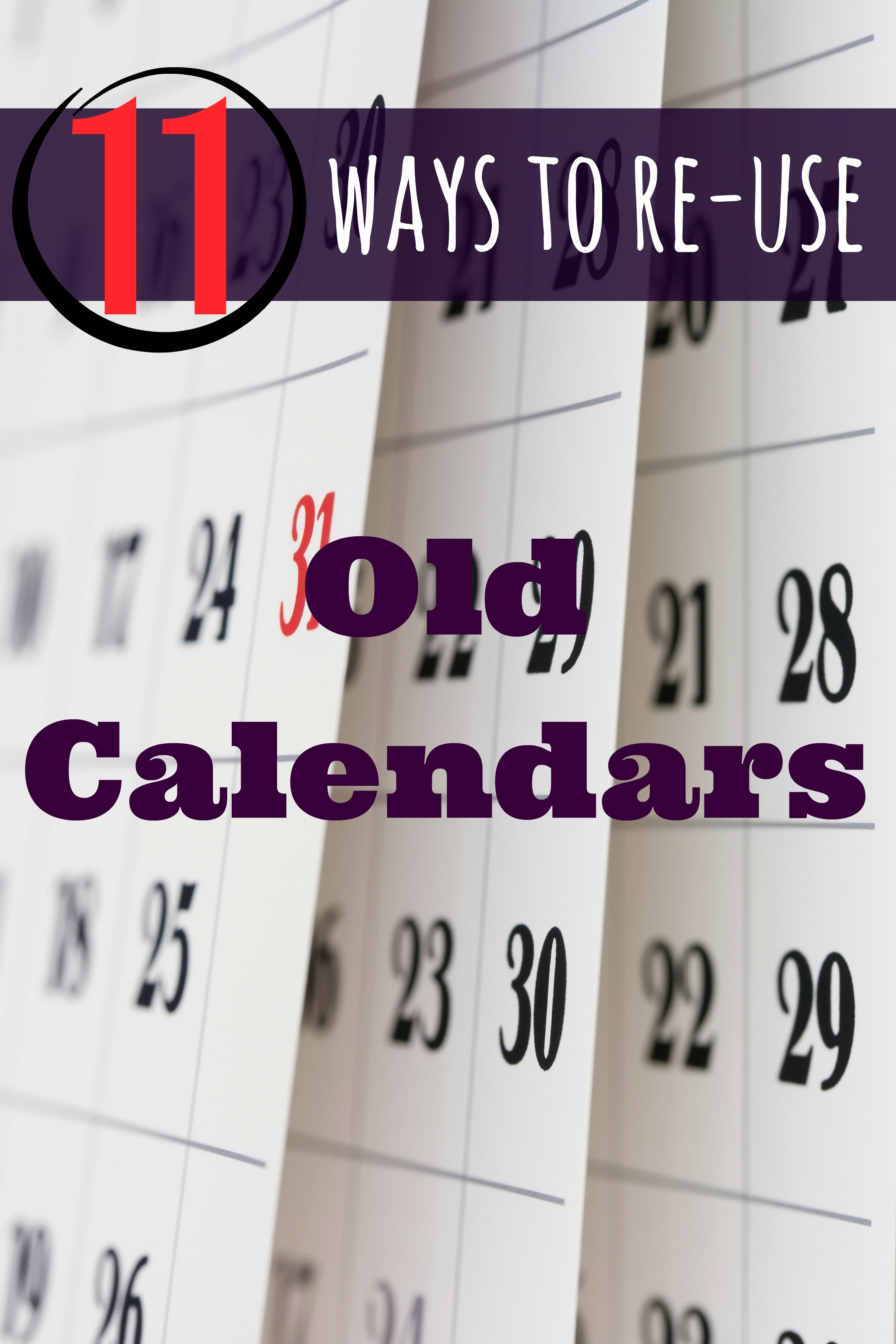 11 Ways To Reuse Old Calendars