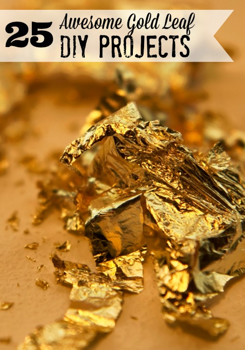 Gold is back and here to stay! Here are 25 gorgeous gold leaf DIY projects to inspire you to gold leaf something in your home! 25 Awesome Gold Leave DIY Projects via @tipsaholic #gold #goldleaf #DIY #projects
