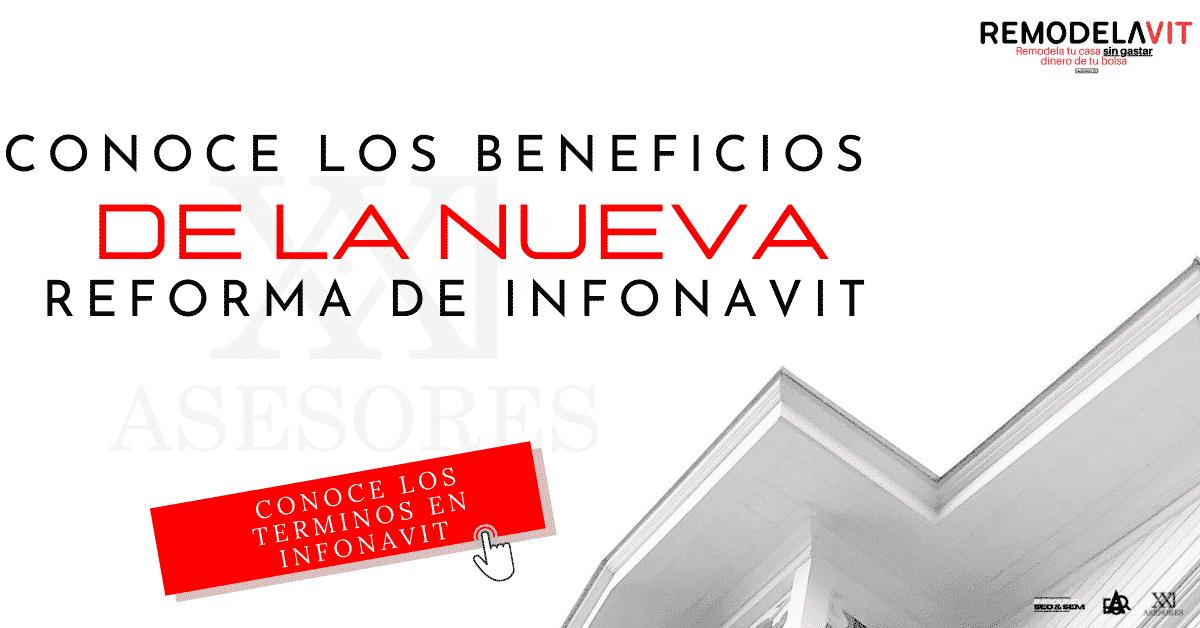 Beneficios de la nueva reforma de infonavit