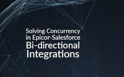 Solving Concurrency in Epicor-Salesforce Bi-directional Integrations