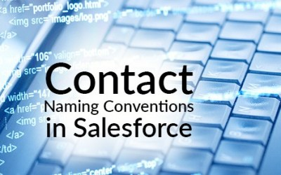 Contact Naming Conventions in Salesforce