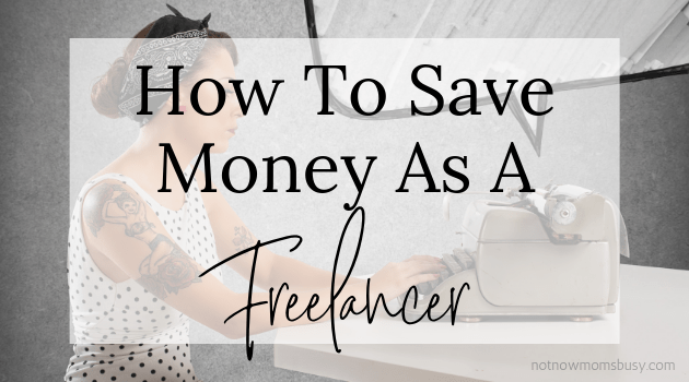 How To Save Money As A Freelancer