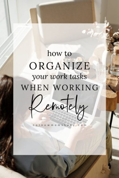 How To Organize Your Work Tasks When Working Remotely #workfromhome #remotework #remoteworkers #workathome #organizationtips #productivitytips