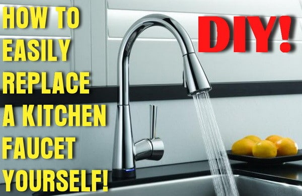 Easily Remove Replace Kitchen Faucet Removeandreplace