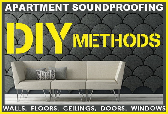 Apartment Soundproofing Methods Wall Floor Ceiling Window