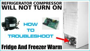 Refrigerator Compressor Will Not Turn On  Lights And Fans Work | RemoveandReplace